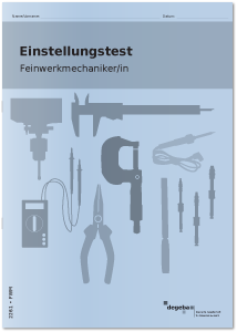 Einstellungstest Feinwerkmechaniker / Feinwerkmechanikerin