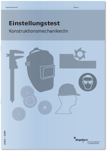 Einstellungstest Konstruktionsmechaniker / Konstruktionsmechanikerin